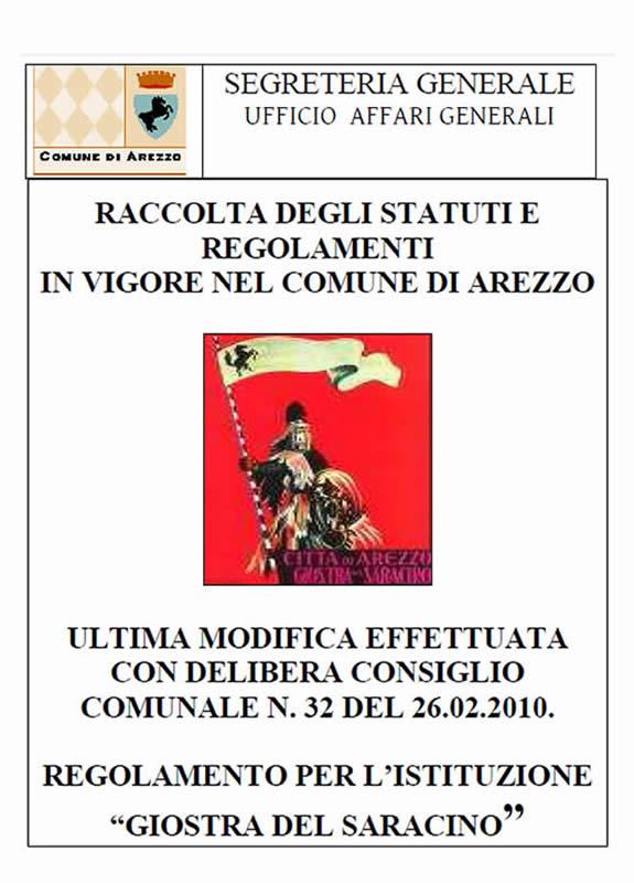 Giostra del Saracino - Raccolta Regolamenti 2010