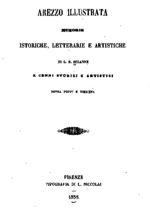 Arezzo illustrata - G. B. Sezanne - 1858