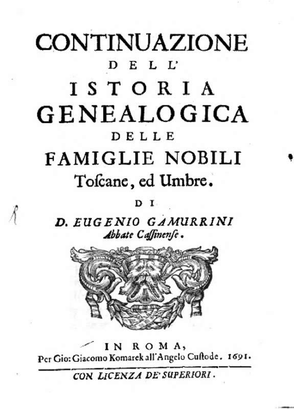 Continuazione Istoria genealogica delle famiglie nobili Toscane e Umbre - 1691 - E. Gamurrini