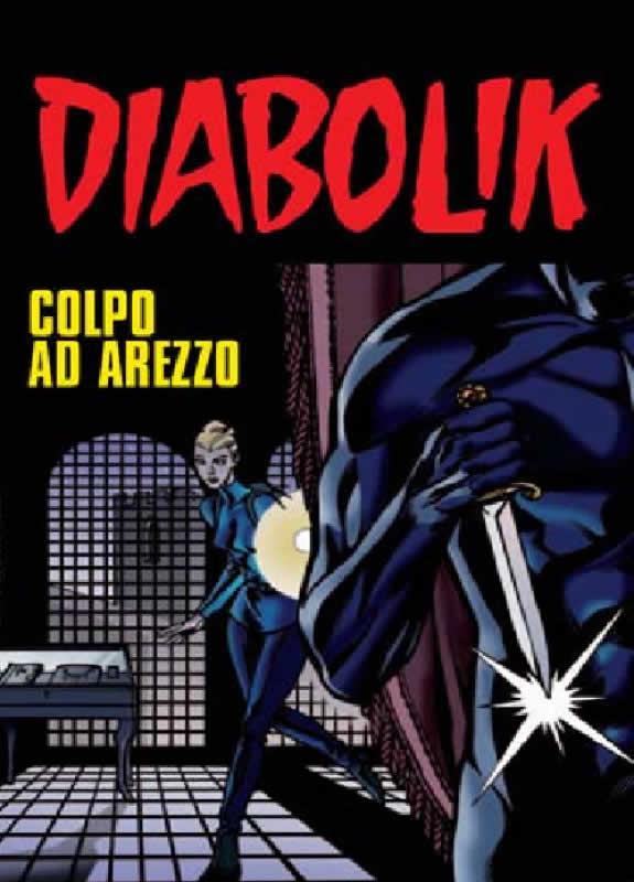 Diabolik - colpo ad Arezzo - 30 giugno 2006