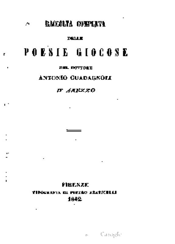 Raccolta completa delle poesie giocose - A. Guadagnoli