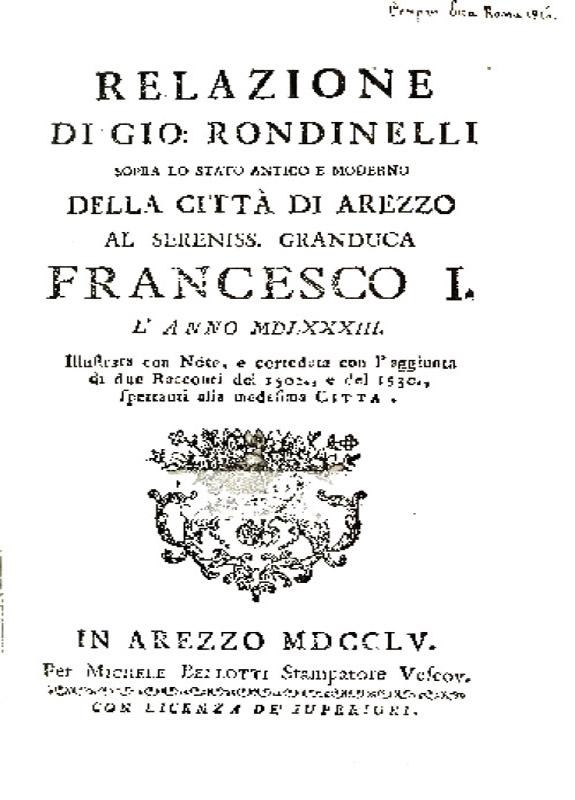Relazione sopra lo stato antico e moderno della città di Arezzo - G. Rondinelli - 1535